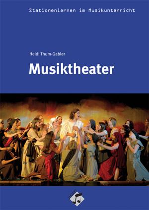 Musiktheater im Musikunterricht