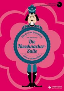 """""""Die Nussknacker-Suite"""" Unterrichtsmaterial für die Grundschule"""