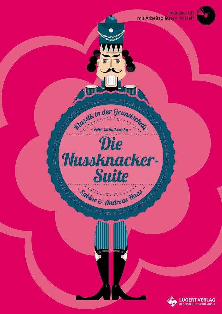 Die Nussknacker-Suite - Klassik in der Grundschule