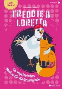Mini-Musical Freddie und Loretta