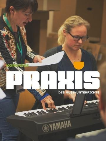 Kongress – Praxis des Musikunterrichts