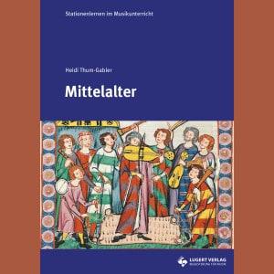 Musik im Mittelalter Unterricht