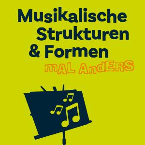 Musikalische Strukturen & Formen
