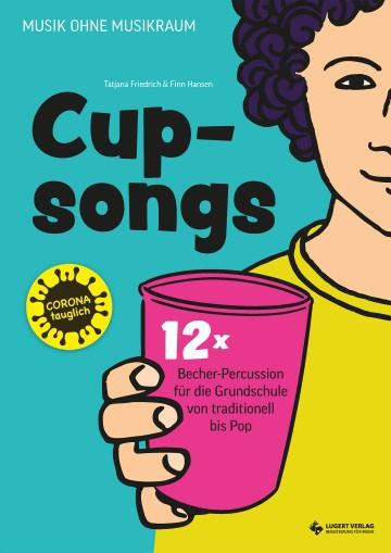 Cupsongs im Musikunterricht